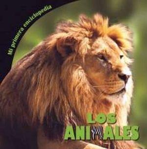 MI PRIMERA ENCICLOPEDIA -LOS ANIMALES-
