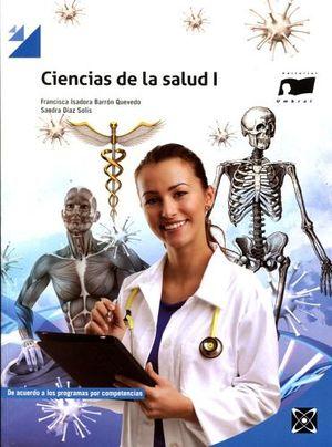 CIENCIAS DE LA SALUD I           (BACH. POR COMPETENCIAS)
