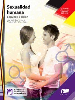 SEXUALIDAD HUMANA 2ED. (BACHILLERATO GENERAL/NVO.PROG.)