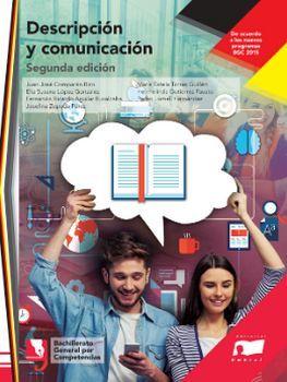 DESCRIPCIÓN Y COMUNICACIÓN 2ED. (BACHILLERATO GENERAL/NVO.PROG.)