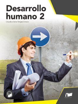 DESARROLLO HUMANO 2 (BACHILLERATO GENERAL/NVO.PROG.)
