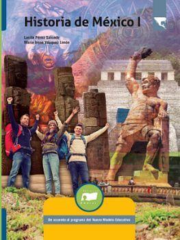 HISTORIA DE MÉXICO I (NVO.MODELO EDUCATIVO/C/ESPIRAL)