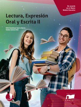 LECTURA EXPRESION ORAL Y ESCRITA 2 (DGETI NVO.PROGRAMA/ED.2018)