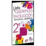 LISTA DE ASISTENCIA Y EVALUACION FORMATIVA Y DEFINITIVA 2DO.