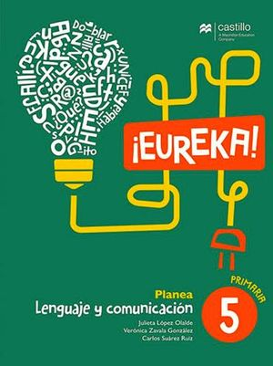 EUREKA PLANEA LENGUAJE Y COMUNICACION 5 PRIM. (ESPAÑOL)