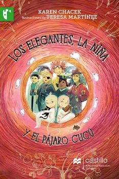 ELEGANTES LA NIÑA Y EL PAJARO CUCU, LOS (CASTILLO DE LA LECTURA)