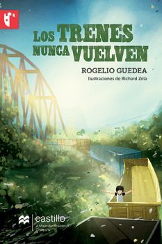 TRENES NUNCA VUELVEN       (CASTILLO DE LA LECTURA)