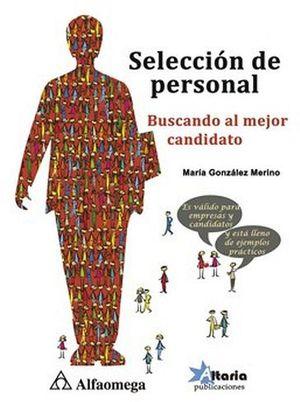 SELECCION DE PERSONAL (BUSCANDO AL MEJOR CANDIDATO)