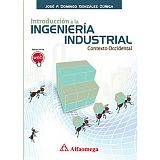 INTRODUCCION A LA INGENIERIA INDUSTRIAL -CONTEXTO OCCIDENTAL-