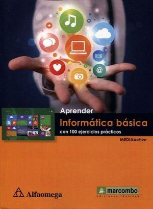 APRENDER INFORMATICA BASICA CON 100 EJERCICIOS PRACTICOS