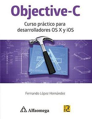 OBJECTIVE-C      -CURSO PRACTICO P/DES.OSX Y IOS-