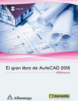 GRAN LIBRO DE AUTOCAD 2015, EL