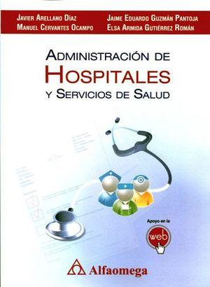 ADMINISTRACION DE HOSPITALES Y SERVICIOS DE SALUD