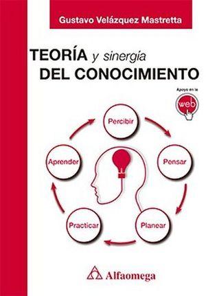 TEORIA Y SINERGIA DEL CONOCIMIENTO.