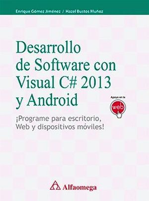 DESARROLLO DE SOFTWARE CON VISUALC#2013 Y ANDROID.