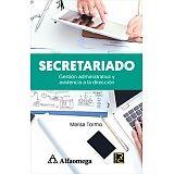 SECRETARIADO -GESTION ADMINISTRATIVA Y ASISTENCIA A LA DIRECCION-