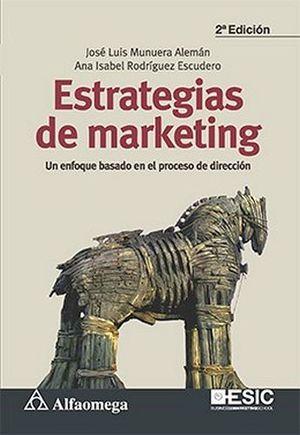 ESTRATEGIAS DE MARKETING -UN ENFOQUE EN EL PROC.DE DIRECCION- 2ED