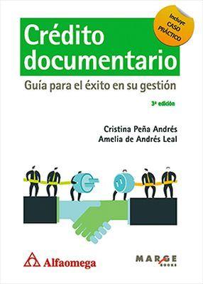 CREDITO DOCUMENTARIO -GUIA PARA EL EXITO EN SU GESTION- 3ED.