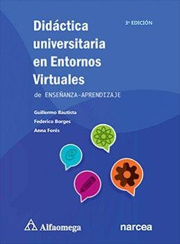 DIDACTICA UNIVERSITARIA EN ENTORNOS VIRT.DE ENSEÑANZA-APRENDIZAJE