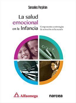 SALUD EMOCIONAL EN LA INFANCIA, LA -COMPONENTES ESTRATEGIAS DE A.
