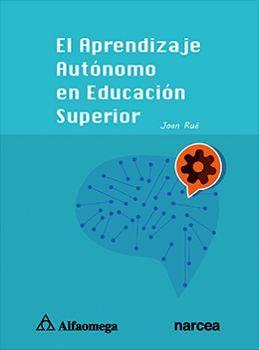 APRENDIZAJE AUTONOMO EN EDUCACION SUPERIOR. EL