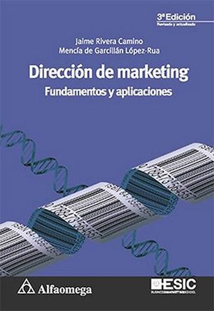 DIRECCION DE MARKETING -FUNDAMENTOS Y APLICACIONES- 3ED.