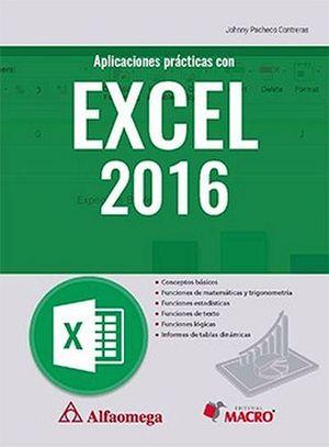 APLICACIONES PRACTICAS CON EXCEL 2016                  (MARCOMBO)