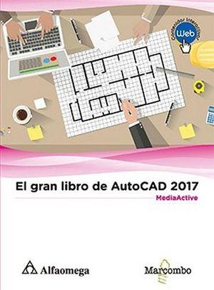 GRAN LIBRO DE AUTOCAD 2017, EL