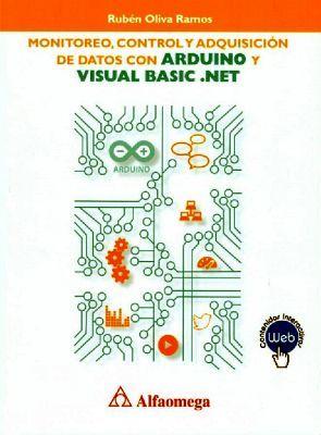 MONITOREO, CONTROL Y ADQUISICION DE DATOS C/ARDUINO Y VISUAL BAS.