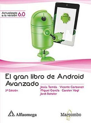 GRAN LIBRO DE ANDROID AVANZADO, EL 3ED.