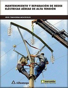 MANTENIMIENTO Y REPARACION DE REDES ELECTRICAS AEREAS DE ALTA TEN
