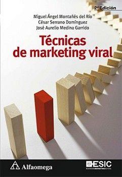 TECNICAS DE MARKETING VIRAL 2ED.
