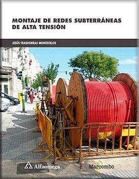 MONTAJE DE REDES SUBTERRANEAS DE ALTA TENSION
