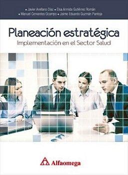 PLANEACION ESTRATEGICA IMPLEMENTACION EN EL SECTOR SALUD