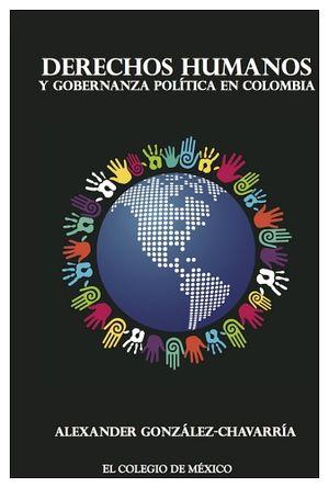 DERECHOS HUMANOS Y GOBERNANZA POLITICA EN COLOMBIA