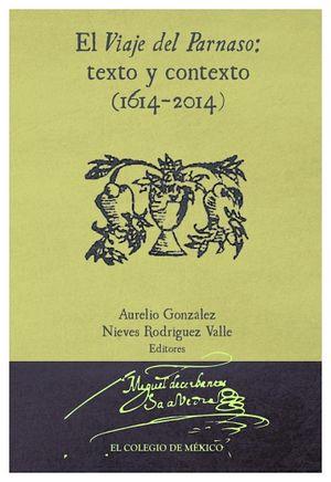VIAJE DEL PARNASO: TEXTO Y CONTEXTO (1614-2014)