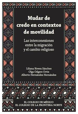 MUDAR DE CREDO EN CONTEXTOS DE MOVILIDAD
