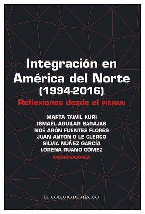 INTEGRACION EN AMERICA DEL NORTE (1994-2016)