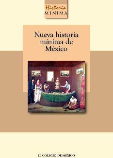 NUEVA HISTORIA MINIMA DE MEXICO 2ED.