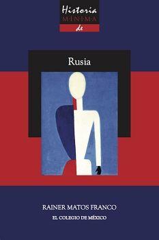 HISTORIA MINIMA DE RUSIA
