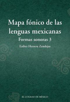 MAPA FONICO DE LAS LENGUAS MEXICANAS -FORMAS SONORAS 3-