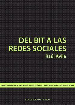 DEL BIT A LAS REDES SOCIALES -SELECCIONARIO DE VOCES DE LAS TICS-