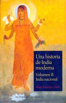 UNA HISTORIA DE INDIA MODERNA VOL.II -INDIA NACIONAL-