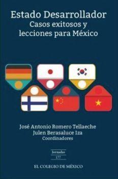 ESTADO DESARROLLADOR -CASOS EXITOSOS Y LECCIONES PARA MEXICO-
