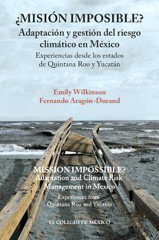 MISION IMPOSIBLE? -ADAPTACION Y GESTION DEL RIESGO CLIMATICO-