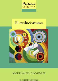 HISTORIA MINIMA DEL EVOLUCIONISMO