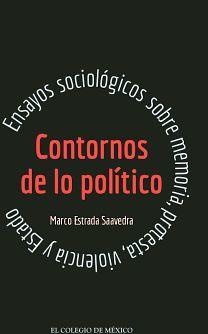 CONTORNOS DE LO POLITICO -ENSAYOS SOCIOLOGICOS SOBRE MEMORIA-