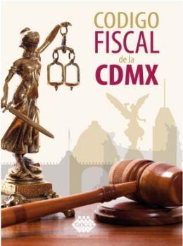 CODIGO FISCAL DE LA CDMX