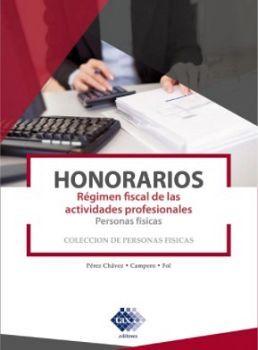 HONORARIOS 8ED. -REGIMEN FISCAL DE LAS ACT.PROF.- (PERS.FIS.)
