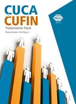 CUCA Y CUFIN -TRATAMIENTO FISCAL- ED.2020